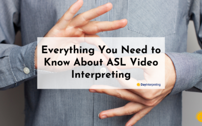 Everything You Need to Know About ASL Video Interpreting