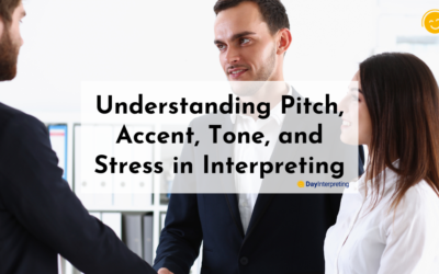 Understanding Pitch, Accent, Tone, and Stress in Interpreting