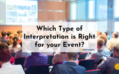Which Type of Interpretation is Right for your Event?