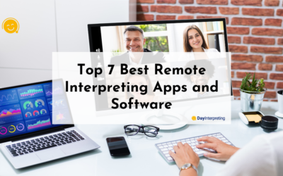 Top 7 Best Remote Interpreting Apps and Software