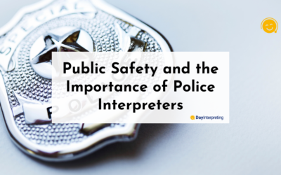Public Safety and the Importance of Police Interpreters
