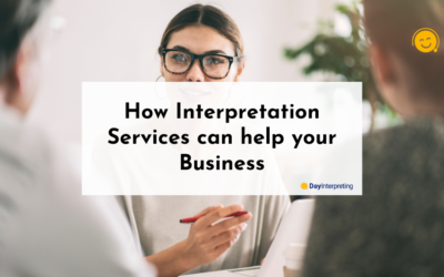 How Interpretation Services can help your Business