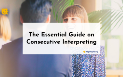 The Essential Guide on Consecutive Interpreting