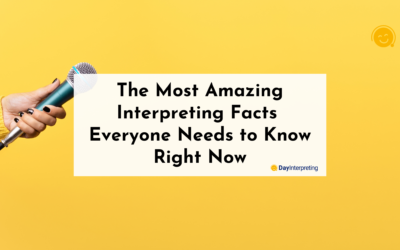 The Most Amazing Interpreting Facts Everyone Needs to Know Right Now