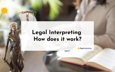 Legal Interpreting – How does it work?