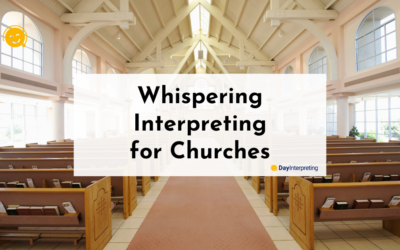 Whispering Interpreting for Churches