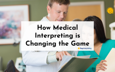 How Medical Interpreting is Changing the Game