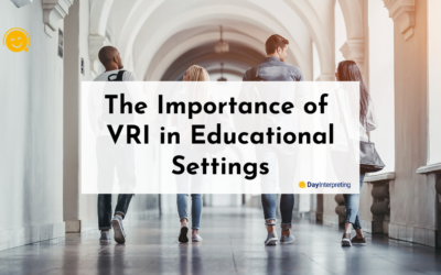 The Importance of VRI in Educational Settings